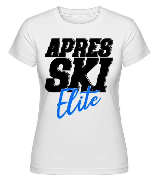Apres Ski Elite -  Shirtinator Women's T-Shirt - White - Vorn