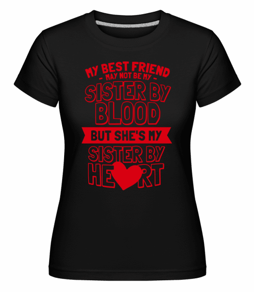 My Sister By Heart -  Shirtinator Women's T-Shirt - Black - Vorn