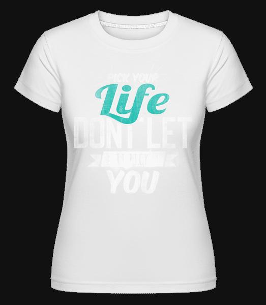 Life -  T-shirt Shirtinator femme - Blanc - Devant