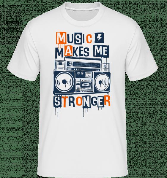 Music Makes Me Stronger -  Shirtinator Men's T-Shirt - White - Vorn