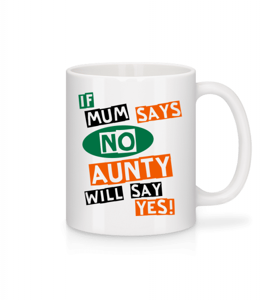 Aunty Will Say Yes - Mug - White - Front