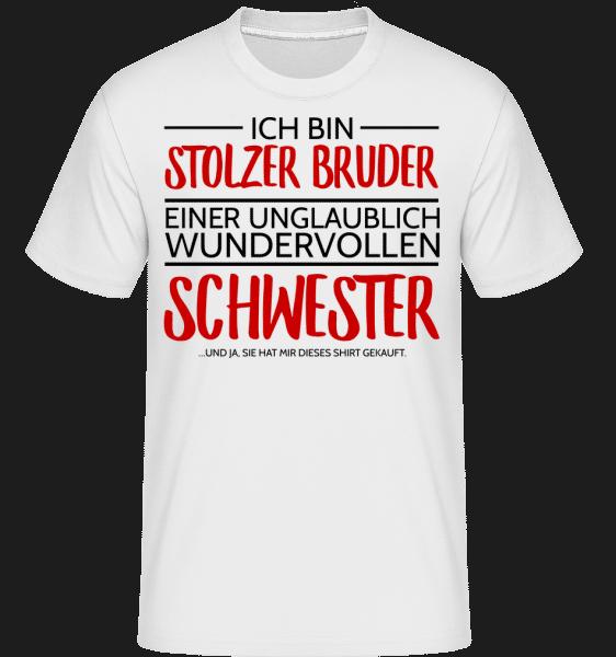 Stolzer Bruder Einer Schwester - Shirtinator Männer T-Shirt - Weiß - Vorn