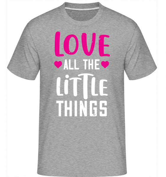 Love All The Little Things -  Shirtinator Men's T-Shirt - Heather grey - Vorn