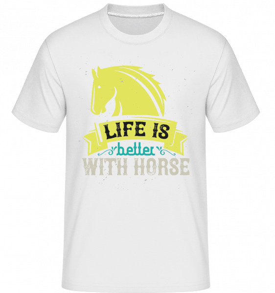 Life Is Better With Horse -  Shirtinator Men's T-Shirt - White - Vorn