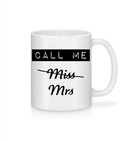 Call Me Mrs - Mug - White - Vorn