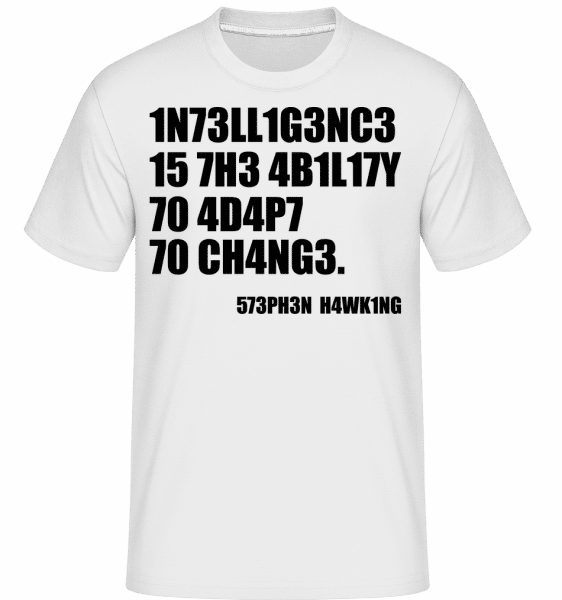 Intelligence Adapt To Changes - Shirtinator Männer T-Shirt - Weiß - Vorn