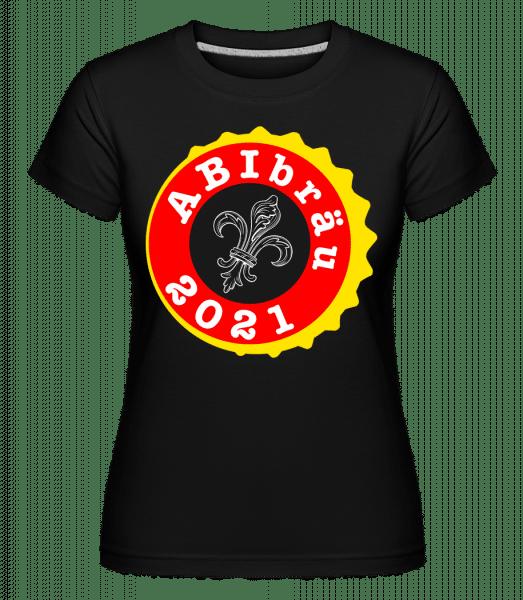 Abibräu 2021 - Shirtinator Frauen T-Shirt - Schwarz - Vorn