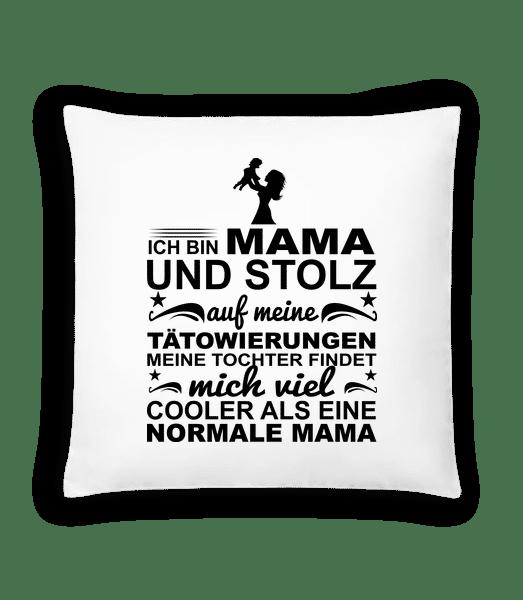 Ich Bin Eine Tättoowierte Mama - Kissen - Weiß - Vorn