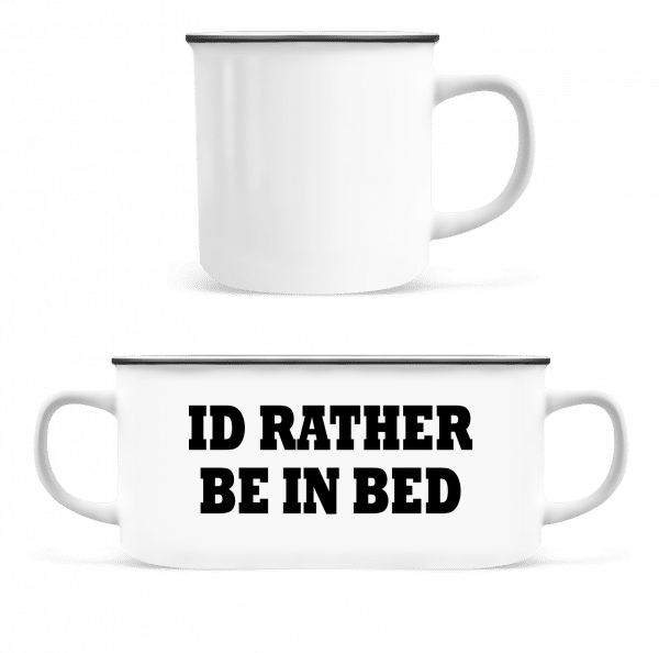 I'd Rather Be In Bed - Enamel-cup - White - Vorn