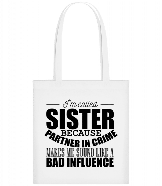 Sister But Partner In Crime - Carrier Bag - White - Vorn