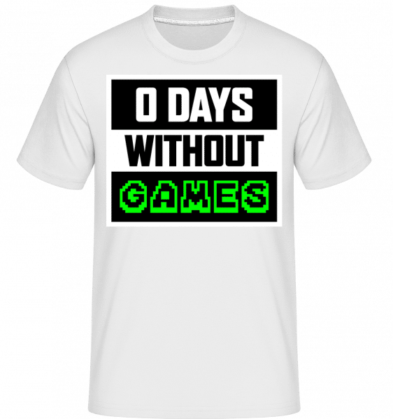 Zero Days Without Games -  Shirtinator Men's T-Shirt - White - Vorn