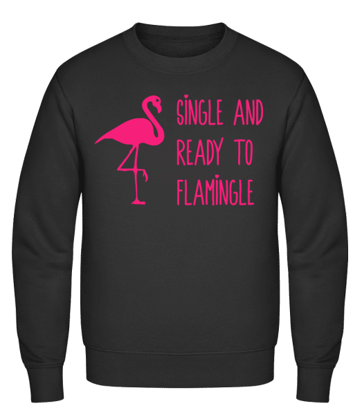 Single And Ready To Flamingle - Classic Set-In Sweatshirt - Black - Vorn