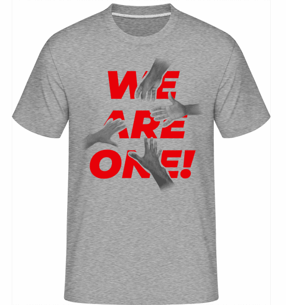We Are One! - Shirtinator Männer T-Shirt - Grau meliert - Vorn