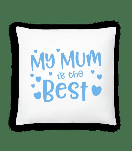 My Mum Is The Best - Cushion - White - Vorn
