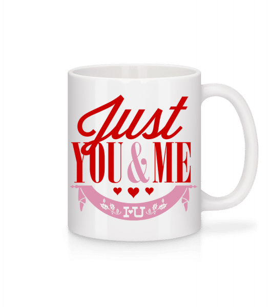 Just You & Me - Mug - White - Front