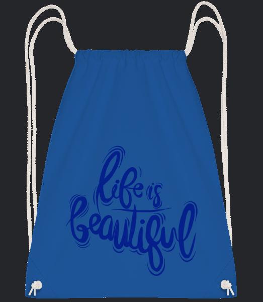 Life Is Beautiful - Drawstring Backpack - Royal blue - Vorn