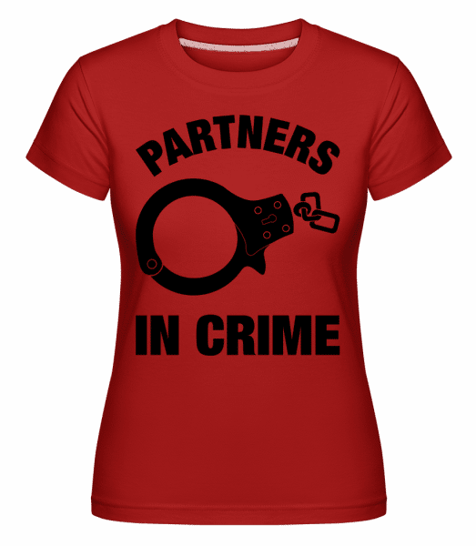 Partner in crime -  T-shirt Shirtinator femme - Rouge - Vorn