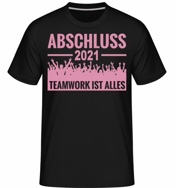 Abschluss 2021 Teamwork - Shirtinator Männer T-Shirt - Schwarz - Vorn