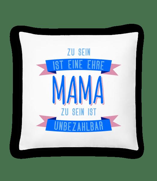 Eine Ehre Mama Zu Sein - Kissen - Weiß - Vorn