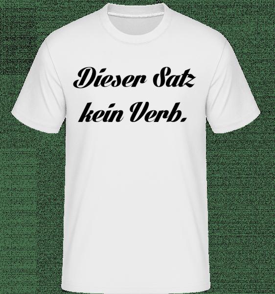 Kein Verb - Shirtinator Männer T-Shirt - Weiß - Vorn