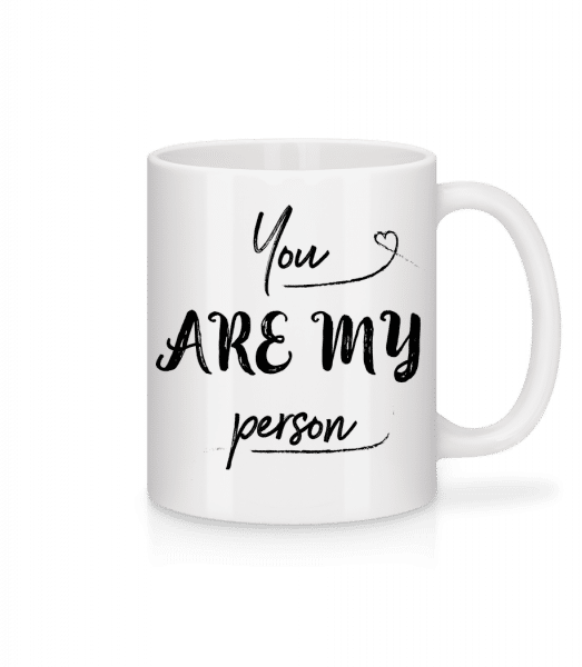 You Are My Person - Mug - White - Vorn