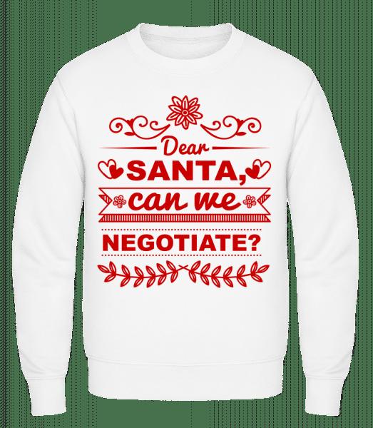 Santa Can We Negotiate? - Men's Sweatshirt - White - Vorn