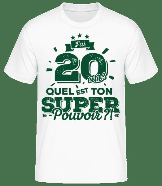 20 Ans Super Pouvoir - T-shirt standard Homme - Blanc - Vorn