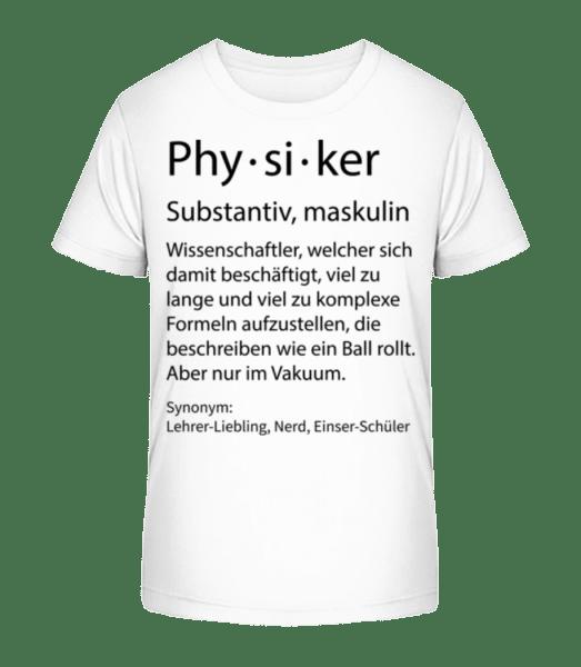 Physiker Quatsch Duden - Kinder Premium Bio T-Shirt - Weiß - Vorn