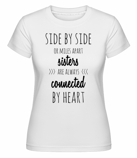 Sisters Are Always Connected - Shirtinator Frauen T-Shirt - Weiß - Vorn