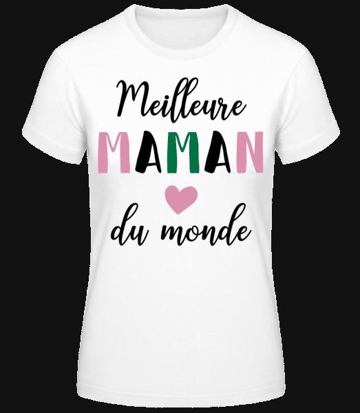 Meilleure Maman Du Monde - T-shirt standard Femme - Blanc - Vorn