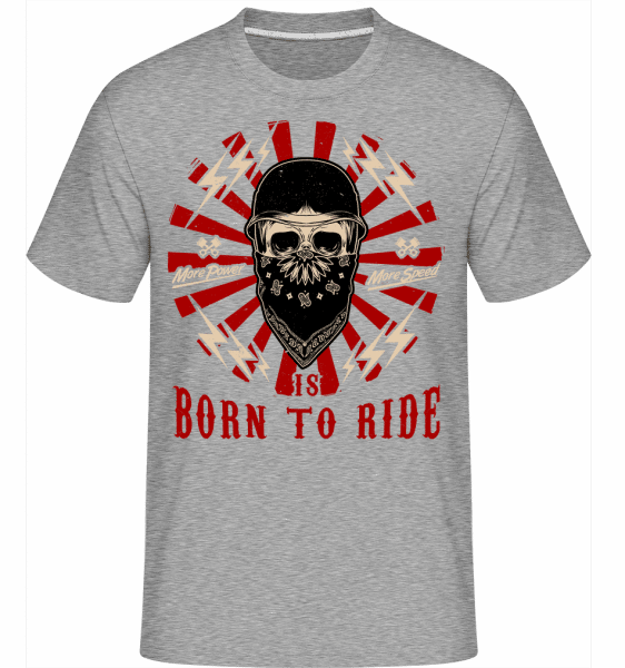 Born To Ride -  Shirtinator Men's T-Shirt - Heather grey - Vorn