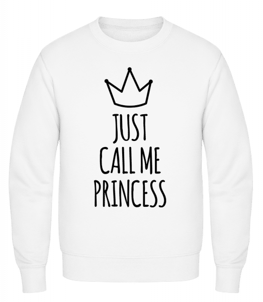 Just Call Me Princess - Classic Set-In Sweatshirt - White - Vorn