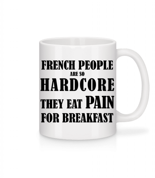 French People Eat Pain For Breakfast - Mug - White - Front