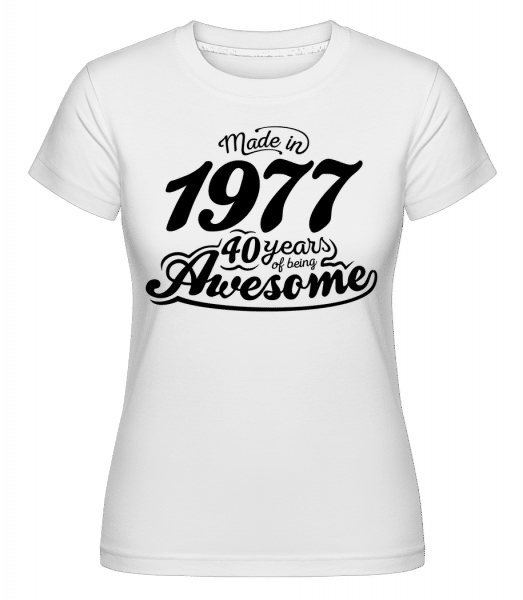 Made In 1977 -  Shirtinator Women's T-Shirt - White - Vorn