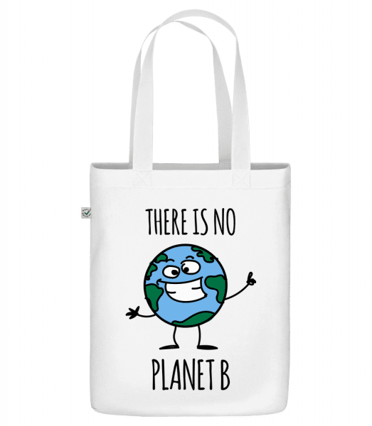 "There Is No Earth B - Organic ""Earth Positive"" tote bag - White - Front"