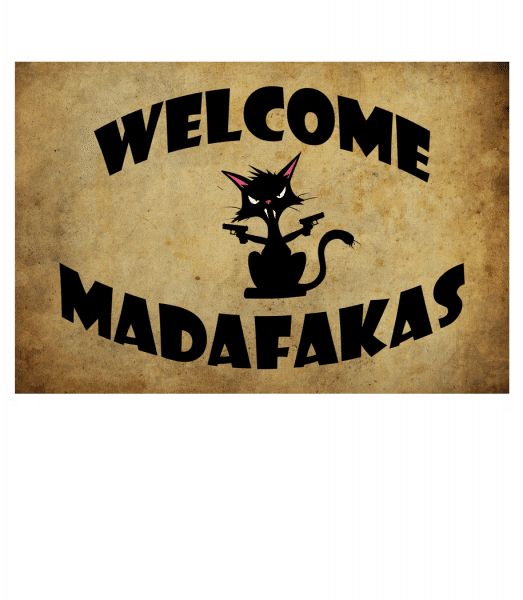 Welcome Madafakas - Doormat - White - Vorn