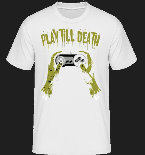 Play Till Death -  Shirtinator Men's T-Shirt - White - Vorn