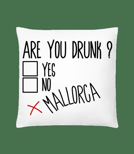 Are You Drunk Mallorca - Cushion - White - Vorn