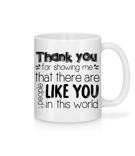 Thank You For Being - Mug - White - Vorn