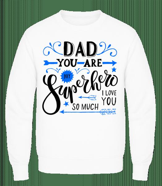 Dad You Are My Superhero - Men's Sweatshirt AWDis - White - Vorn