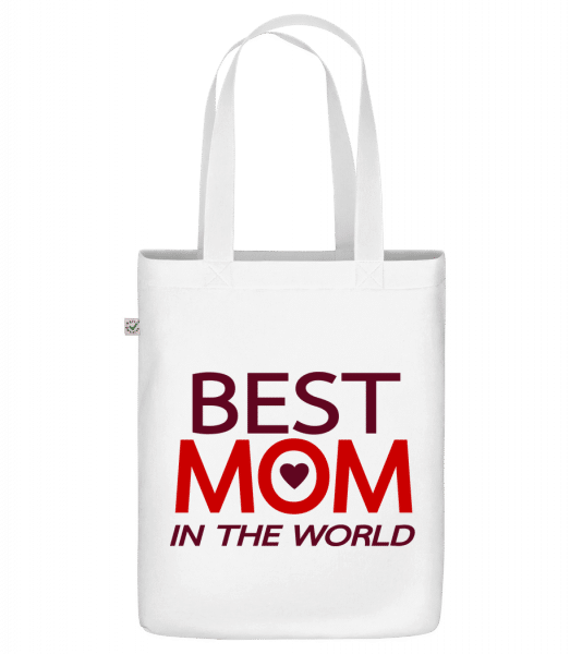 """Best Mom In The World - Organic """"Earth Positive"""" tote bag - White - Vorn"""