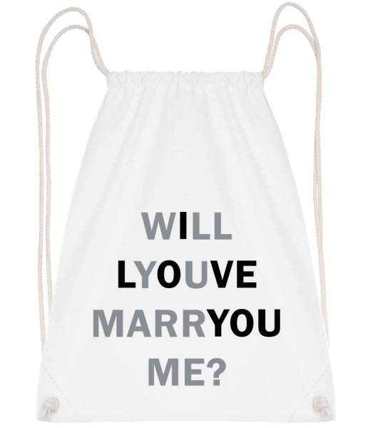Will You Marry Me I Love You - Drawstring Backpack - White - Vorn