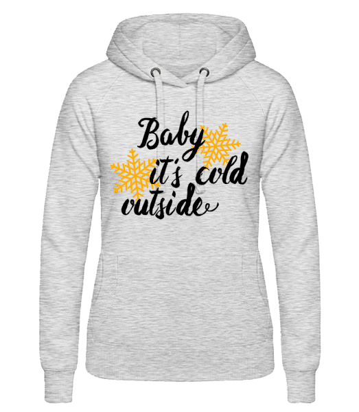 Baby It's Cold Outside - Women's hoodie - Heather grey - Vorn