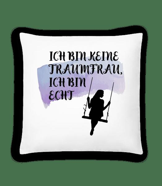 Keine Traumfrau - Kissen - Weiß - Vorn