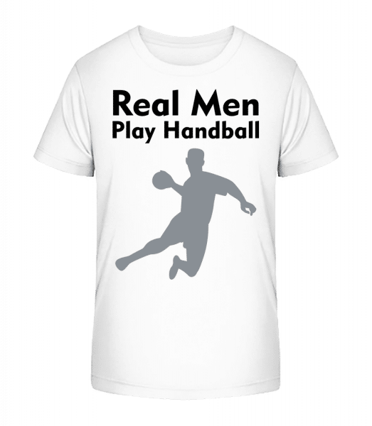 Real Men Play Handball - Kinder Premium Bio T-Shirt - Weiß - Vorn