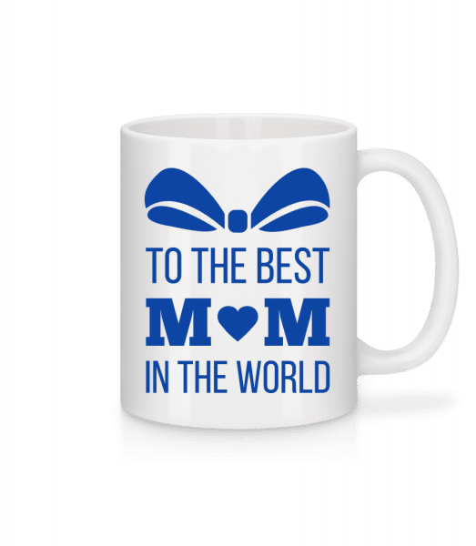 Best Mom In The World - Mug - White - Front