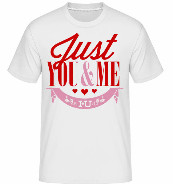 Just You & Me - Shirtinator Männer T-Shirt - Weiß - Vorn
