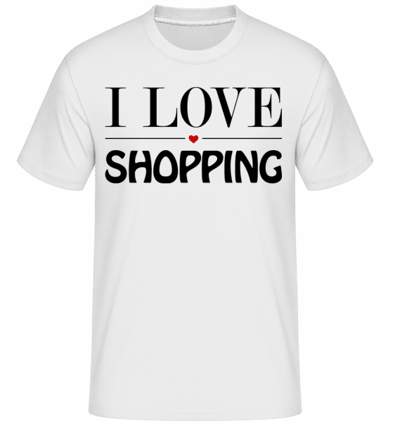 I Love Shopping -  T-Shirt Shirtinator homme - Blanc - Vorn