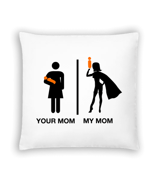 Your Mom, My Mom - Cushion - White - Vorn