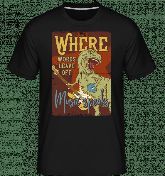 Music Speaks Dino -  Shirtinator Men's T-Shirt - Black - Vorn